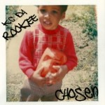 KC DA ROOKEE – CHOSEN – OUT NOW!!
